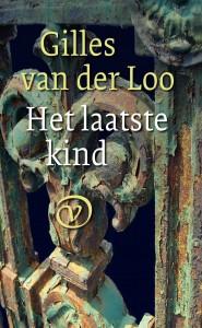 Gilles van der Loo Het laatste kind