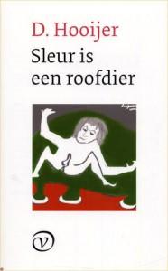 D. Hooijer - Sleur is een roofdier