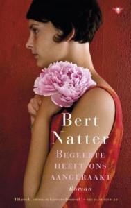 Bert Natter - Begeerte heeft ons aangeraakt