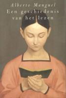 Alberto Manguel - Een geschiedenis van het lezen