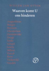 Waarom komt U ons hinderen - Willem Jan Otten