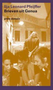 brieven uit genua-ilja leonard-pfeijffer boek