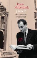 koen hilberdink - J.B.W.P. het leven van johan polak