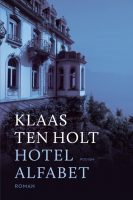 Klaas ten Holt - Hotel Alfabet